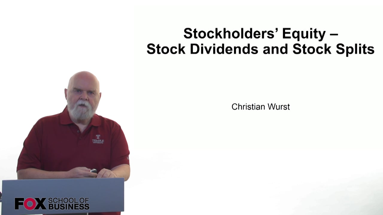 61175Stockholders Equity – Stock Dividends and Stock Splits