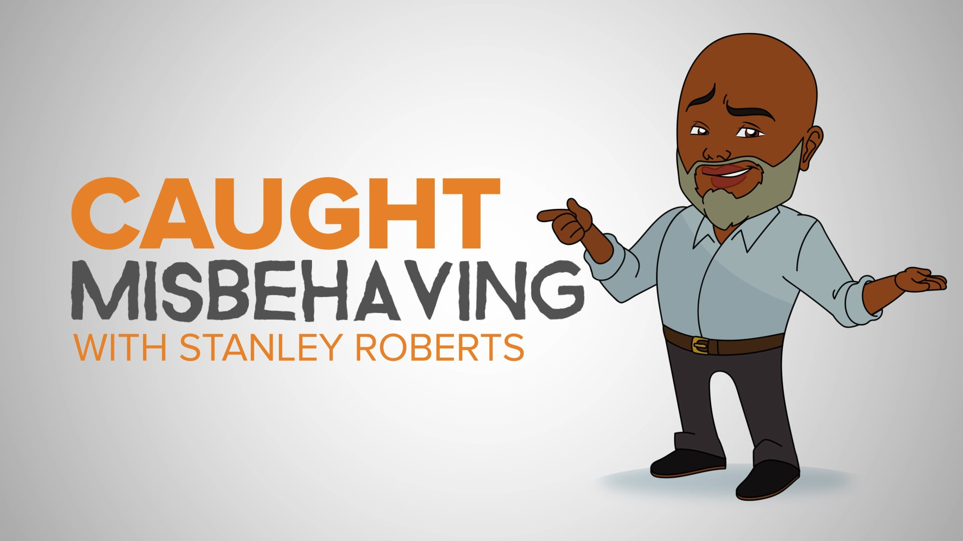 Caught Misbehaving with Stanley Roberts