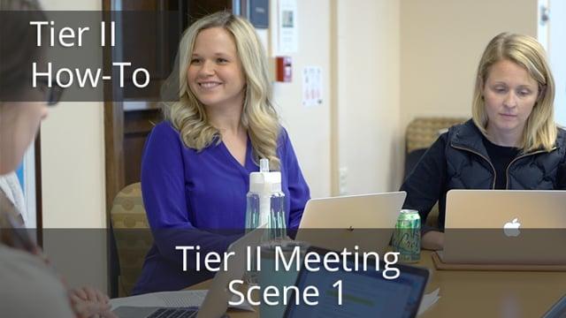 Tier II Meeting Scene 1