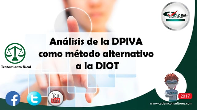Análisis de la DPIVA como método alternativo a la DIOT.