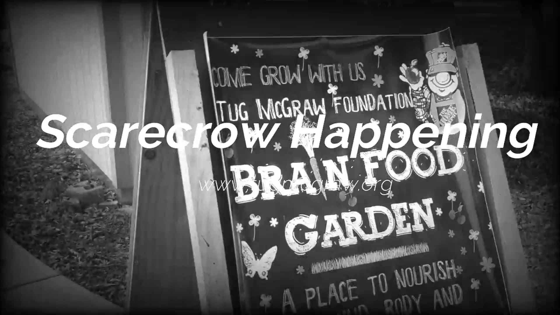 Virtual Tour of the Tug McGraw Scarecrows and Brain Food Garden