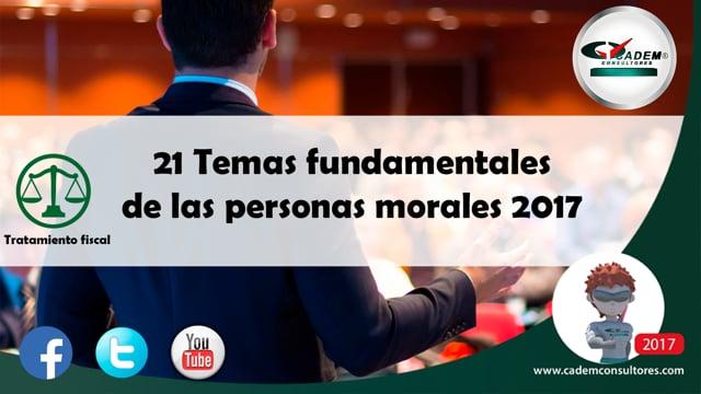 21 Temas fundamentales de las personas morales.