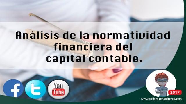 Análisis de la normatividad financiera del capital contable.
