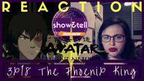 Avatar: The Last Airbender 3x18 Sozins Comet, Pt. 1: The Phoenix King | Reaction