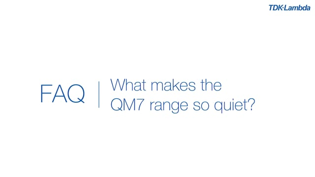 What makes the QM7 medical power supply range so quiet?