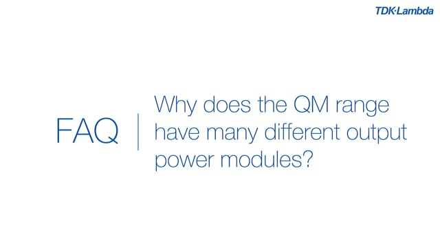 Why does the QM range of AC-DC power supplies have many different output modules?