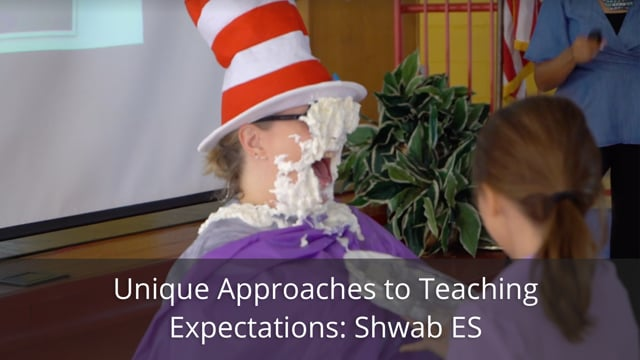 Unique Approaches to Teaching Expectations: Shwab Elementary