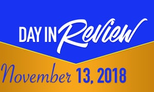 HIS Morning Crew Day in Review: Tues., November 13, 2018