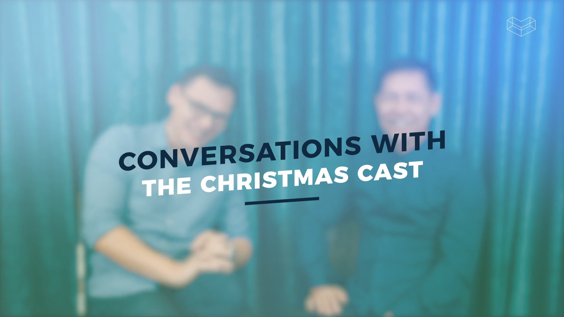 Conversations with the Christmas Cast Pt 1