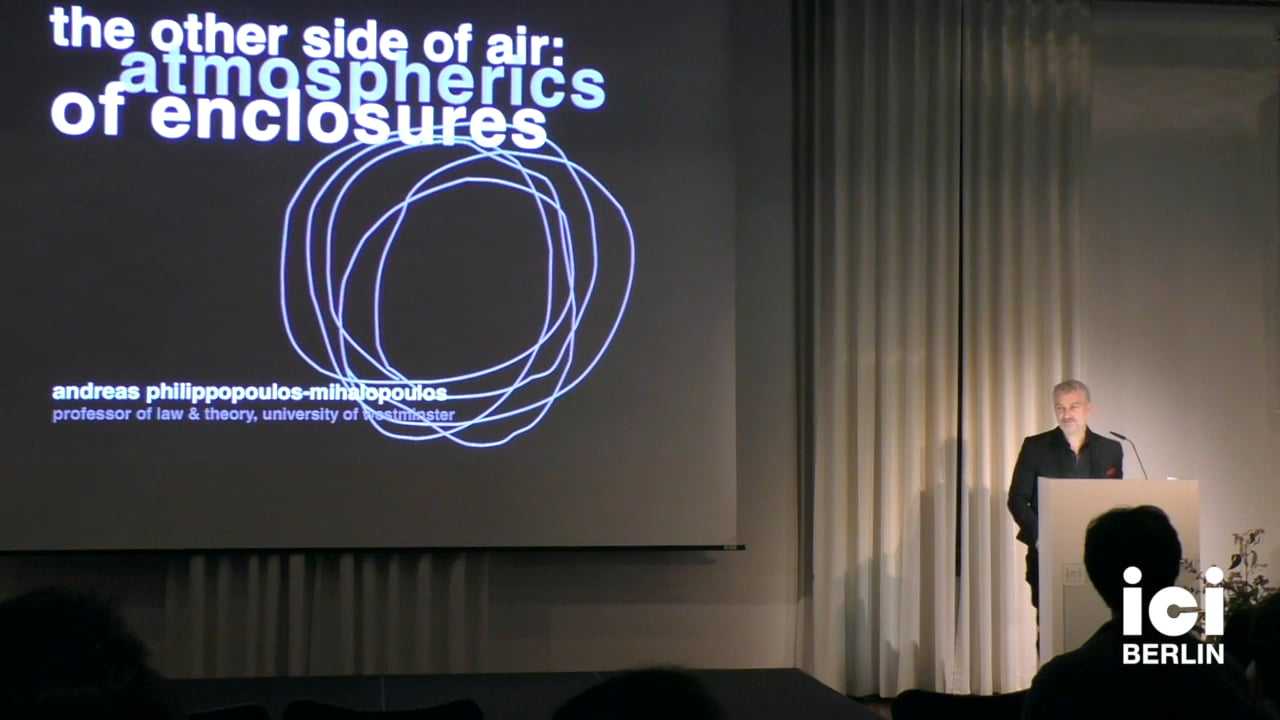 Talk by Andreas Philippopoulos-Mihalopoulos