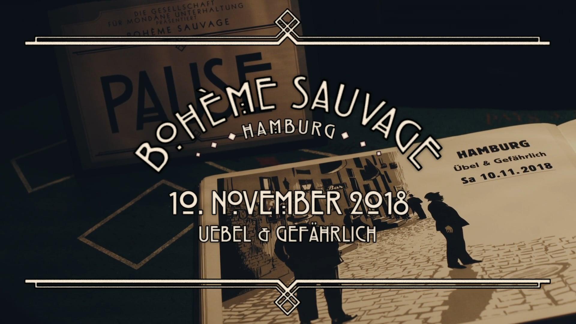 Bohème Sauvage Hamburg Nº25 - 10. November 2018 - Uebel & Gefährlich