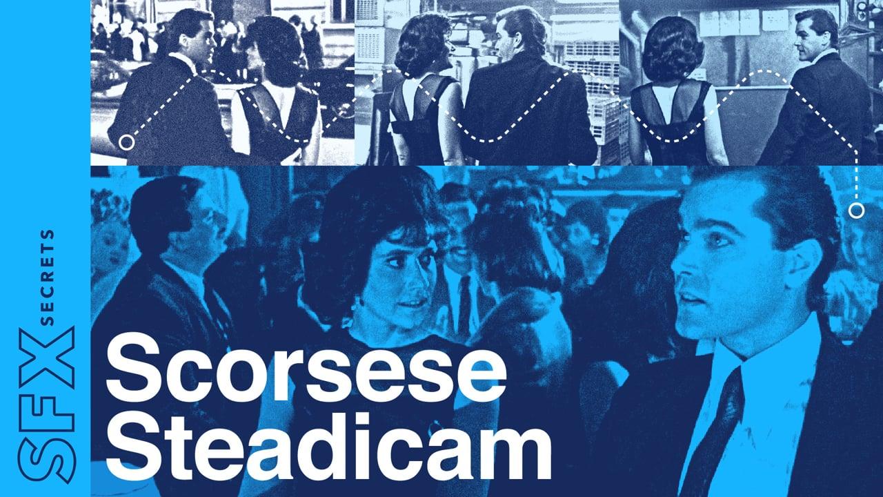 SFX Secrets: Scorsese Steadicam