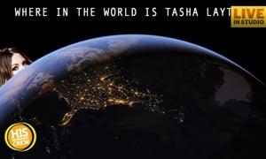 Where in the World is Tasha Layton?