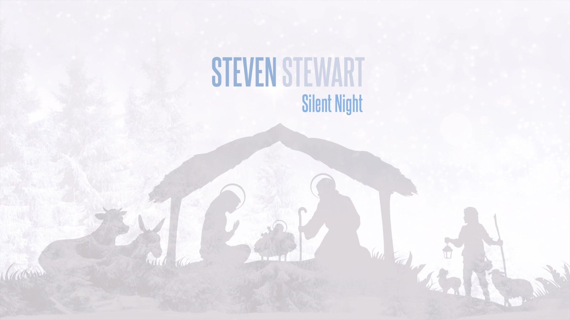 Silent Night - Steven Stewart