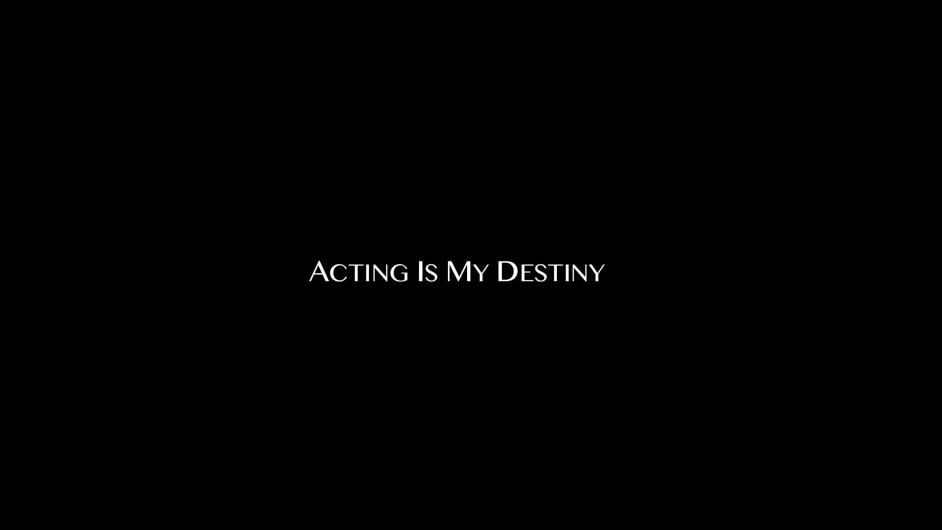 The Short Film 'Acting Is My Destiny' TRAILER