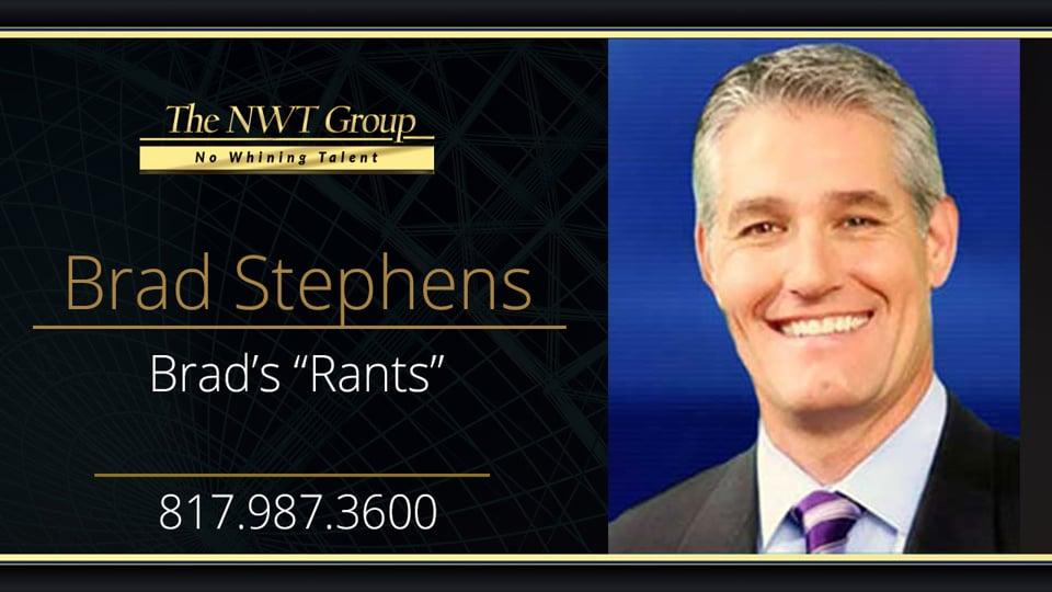 """Brad's """"Rants"""""""