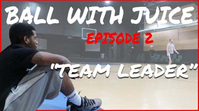 Being That Team Leader - BALL with JUICE Ep.2