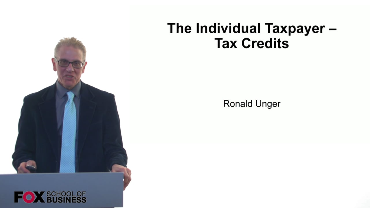 61210The Individual Taxpayer – Tax Credits