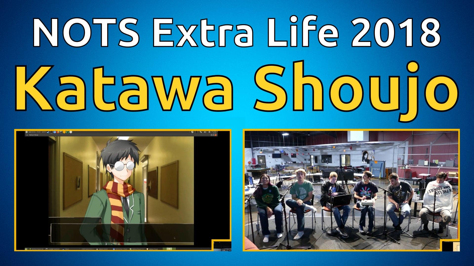 Katawa Shoujo - NOTS Extra Life 2018