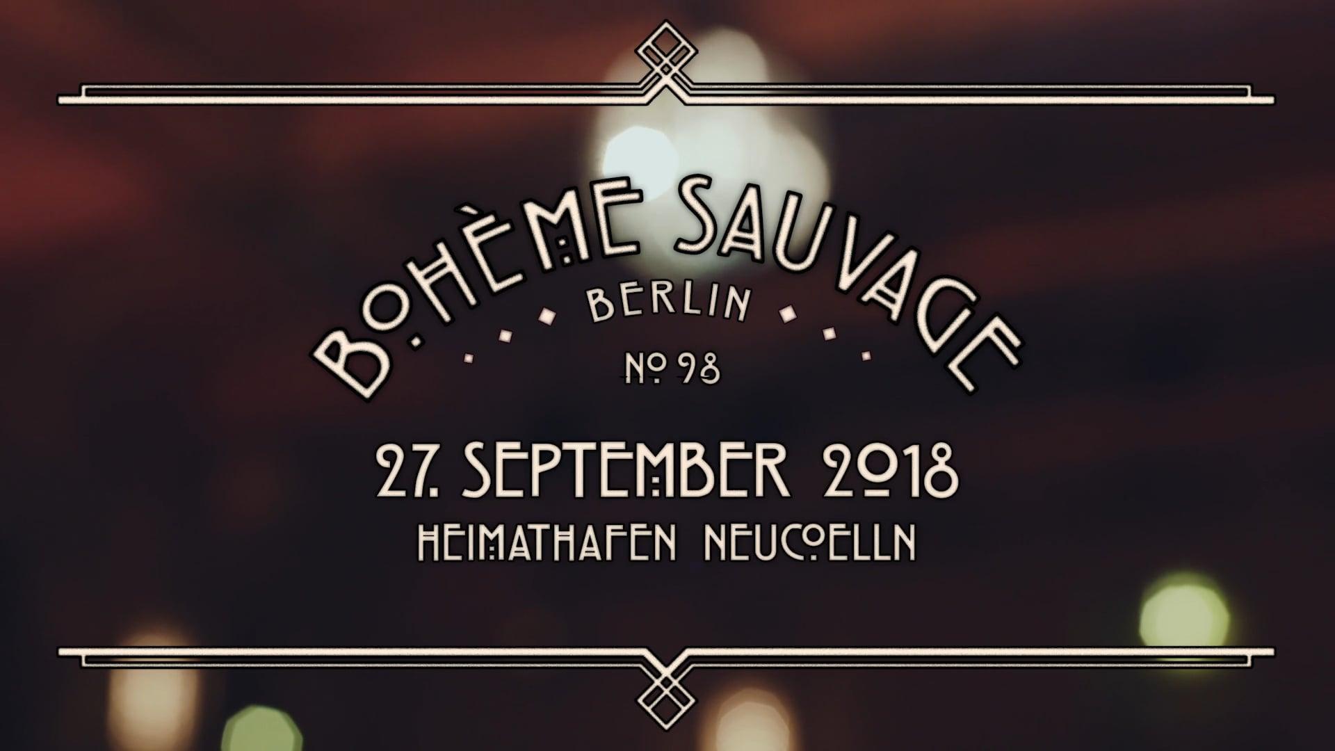 Bohème Sauvage Berlin Nº98 - 29. September 2018 - Heimathafen