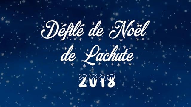 Défilé de Noël 2018 : Ville de Lachute