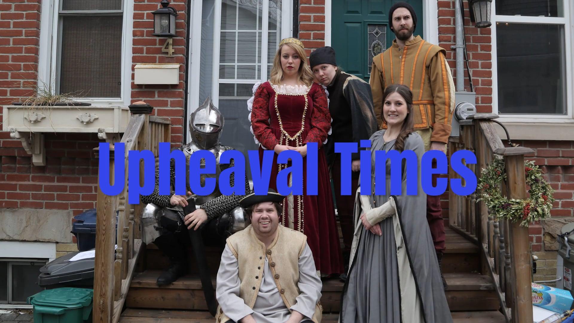 Upheaval Times- Pilot Episode