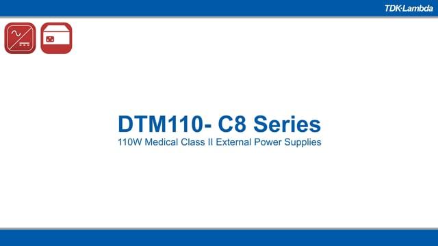 DTM110-C8 110W Medical ITE External Power Supplies Video