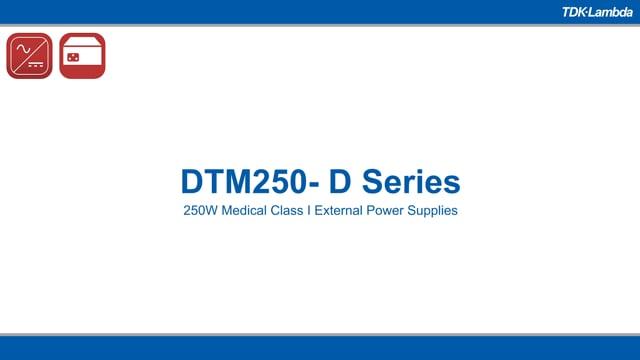 DTM250 250W Medical ITE External Power Supplies Video
