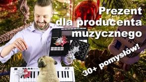 Prezenty dla producenta muzycznego