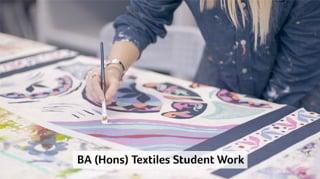 BA (Hons) Textiles -  Student Work