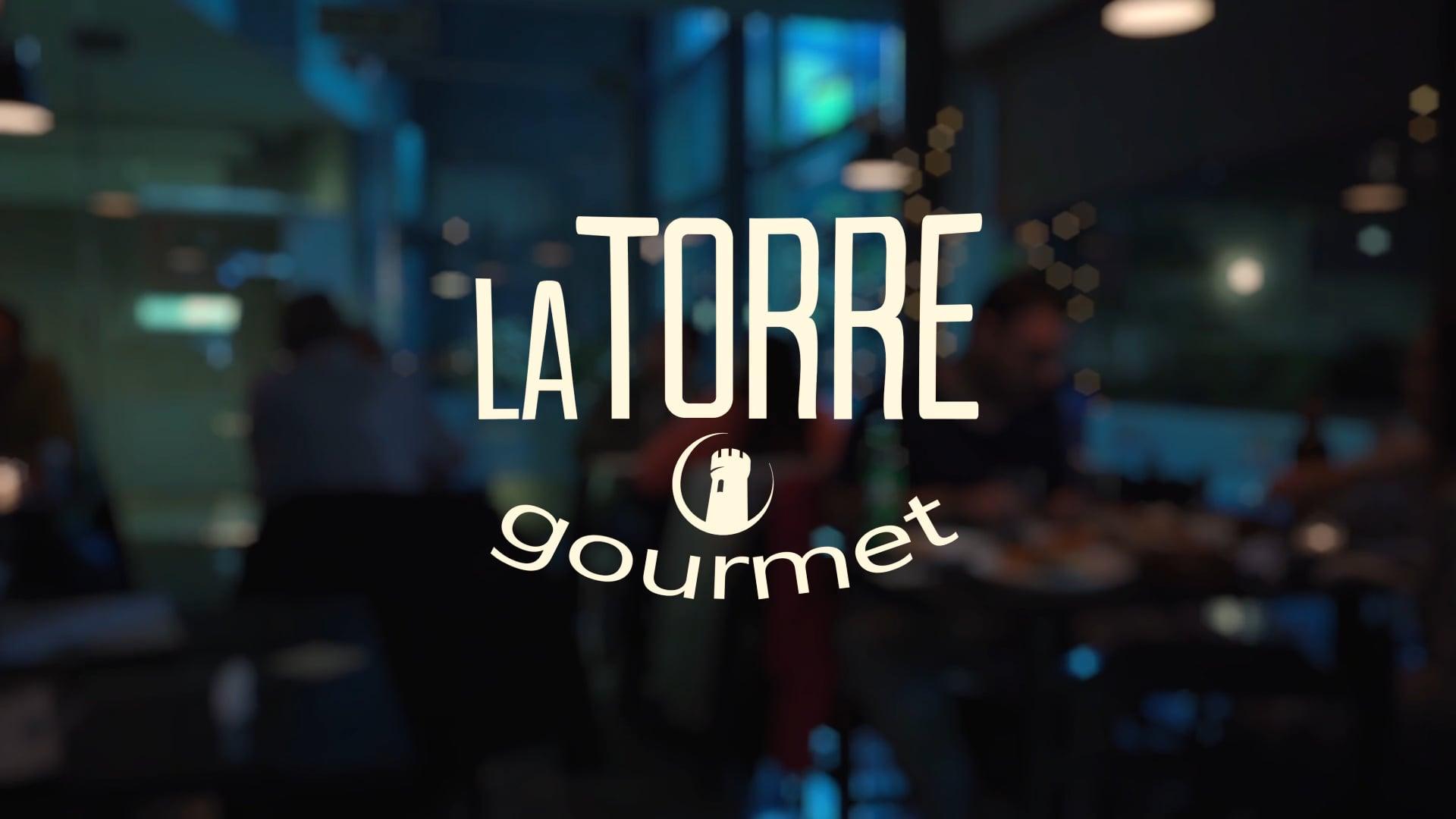 La Torre Gourmet   After