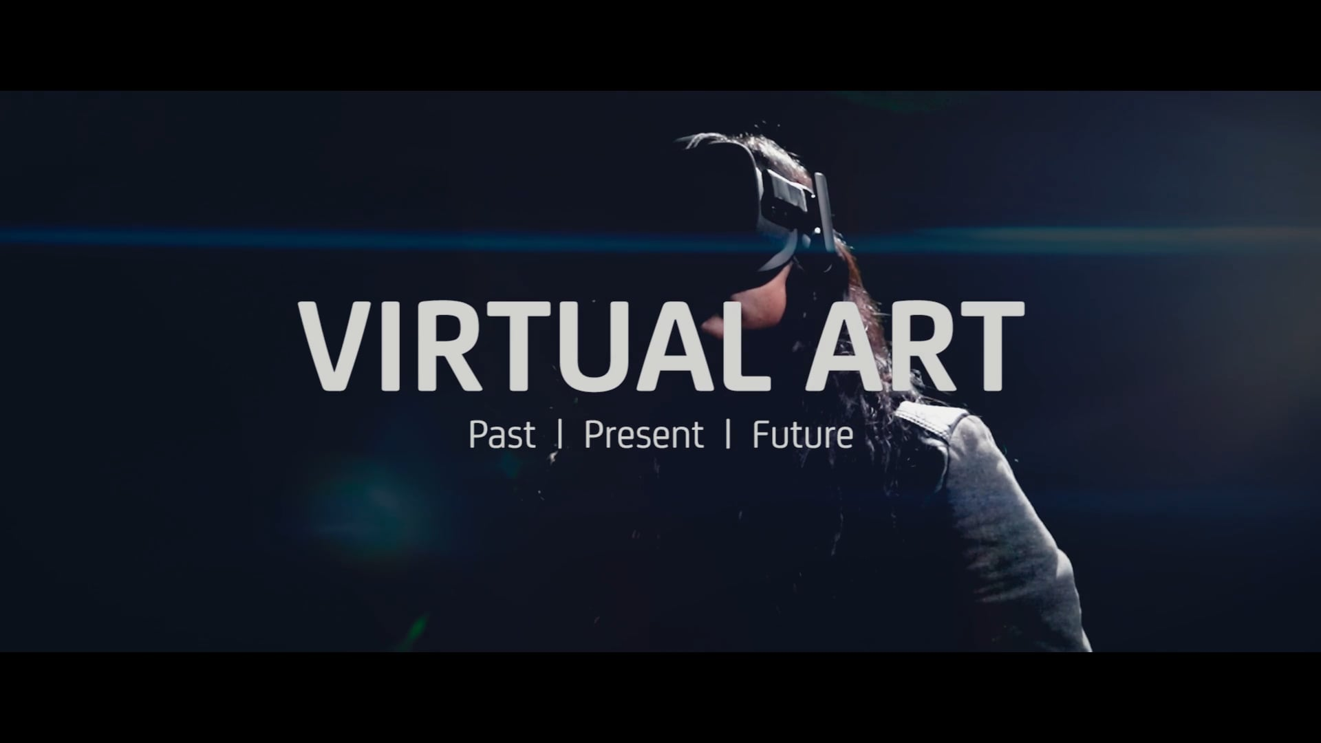 Virtual Art: Past | Present | Future Documentary