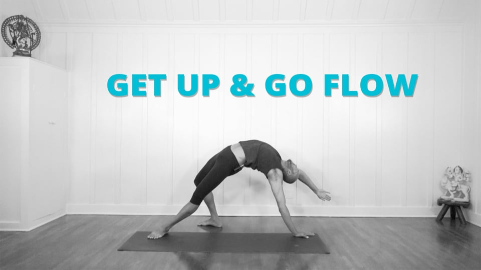 Get Up & Go Flow