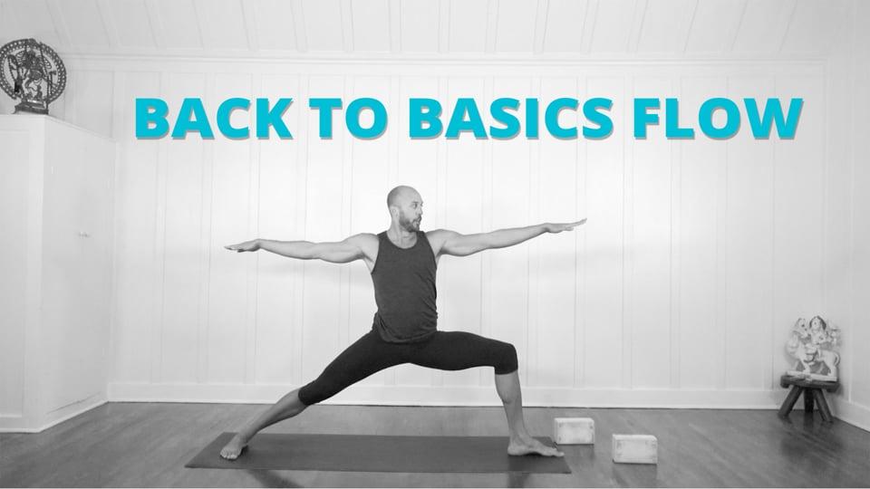 Back to Basics Flow