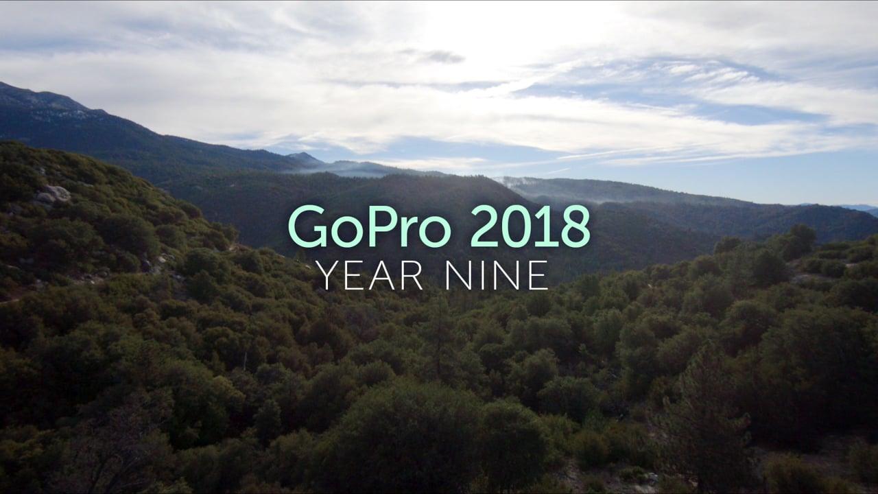GoPro 2018 - Year Nine