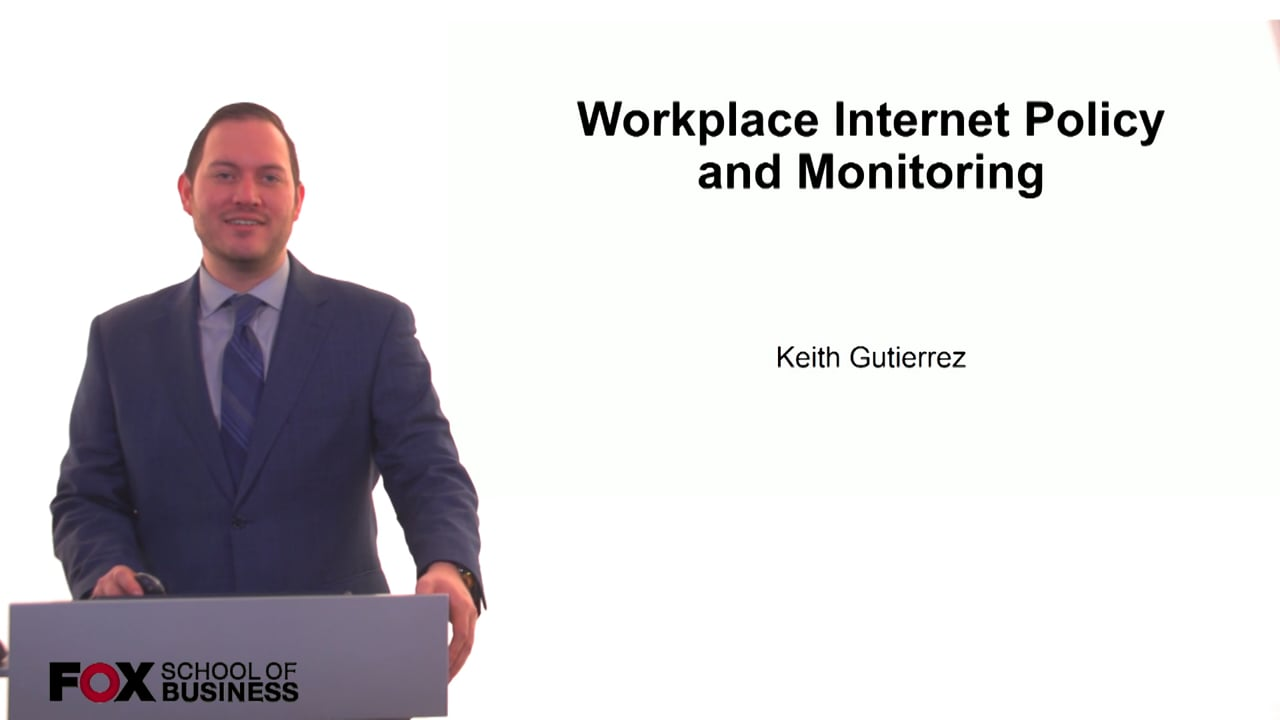 61220Workplace Internet Policy and Monitoring