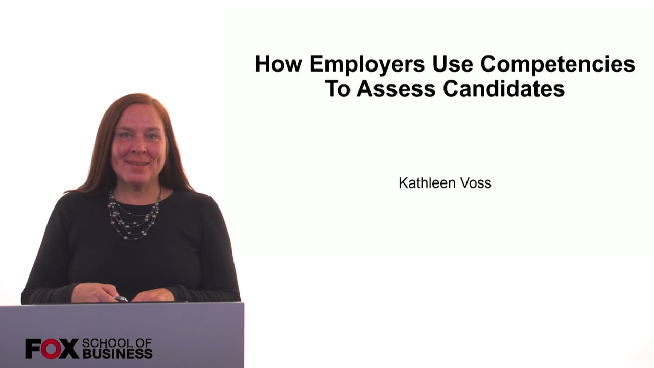 61234How Employers Use Competencies To Assess Candidates