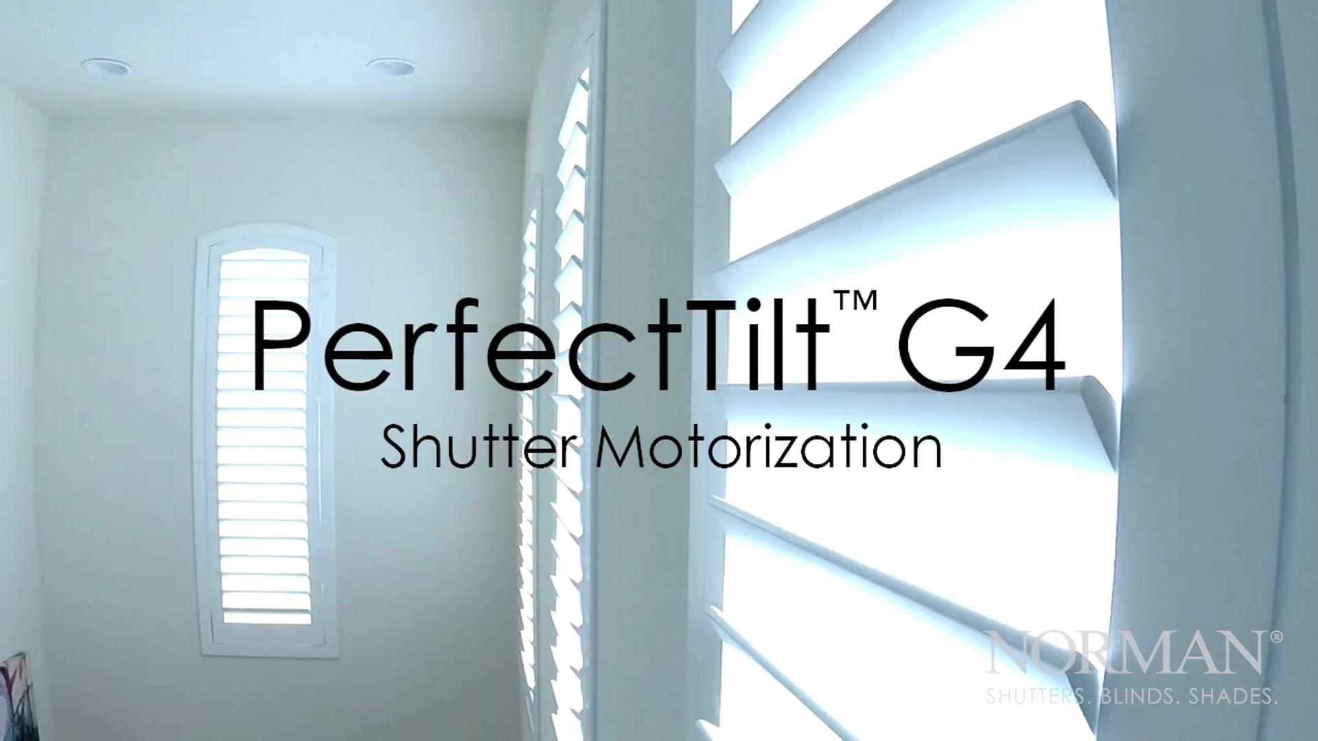 PerfectTilt™ G4 Shutter Motorization