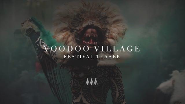 Voodoo Village Festival [Teaser]