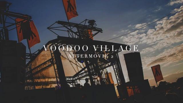 Voodoo Village Aftermovie 2