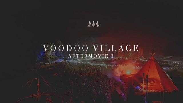 Voodoo Village Aftermovie 3