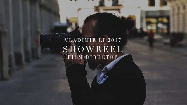 VLADIMIR LI | FILM SHOWREEL 2017