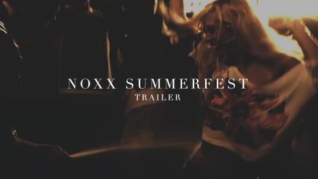 NOXX Summer Fest [Trailer]