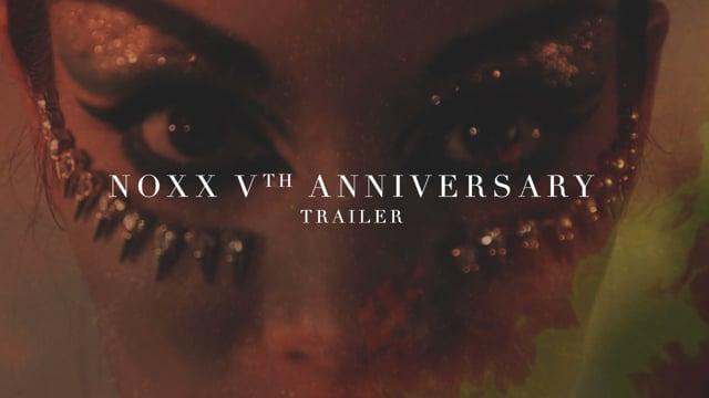 NOXX² V Years Anniversary [Trailer]