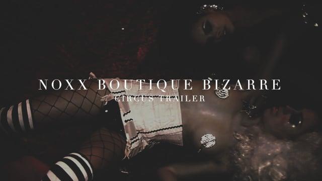 Noxx's Boutique Bizarre - HD [Teaser]