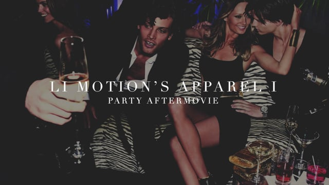 LI MOTION's ▲PPAREL PARTY [After-movie]