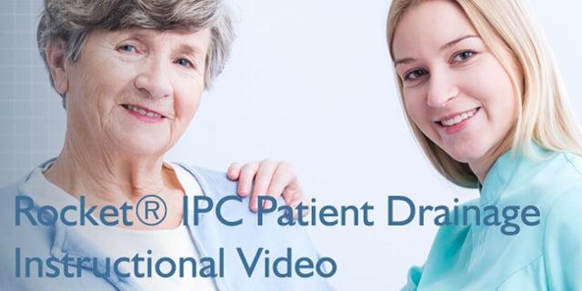 Rocket IPC Patient Drainage Instructional Video - US