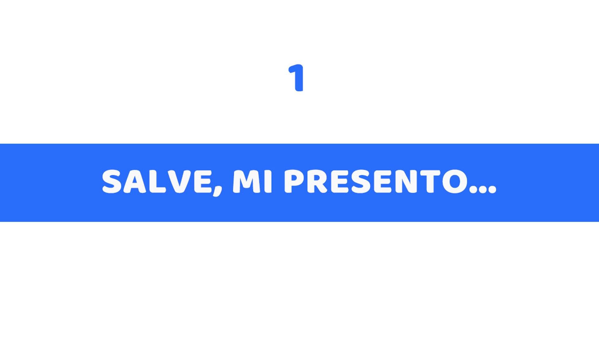 1 - SALVE MI PRESENTO
