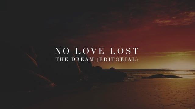 No Love Lost: The Dream