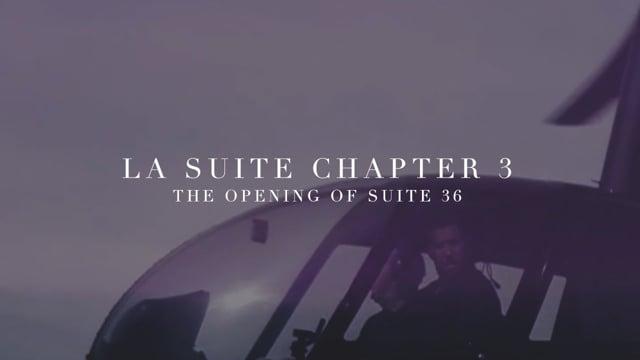 La Suite 36: Chapter III [Rough Cut]